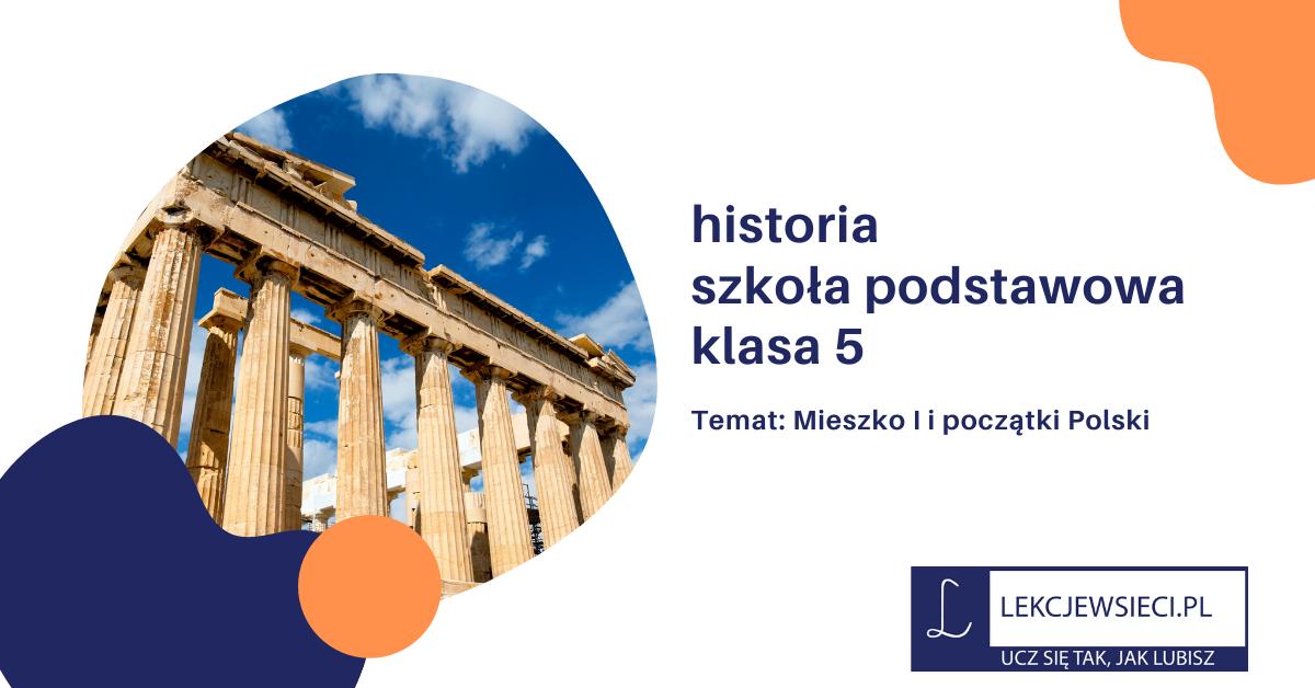 Mieszko I i początki Polski