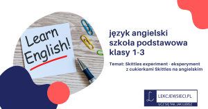 Skittles experiment – eksperyment z cukierkami Skittles na angielskim