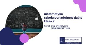 Ciągi arytmetyczne i ciągi geometryczne