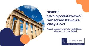 Narodziny państwa polskiego. Mieszko I i chrzest Polski.
