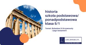 Bolesław III Krzywousty i jego testament