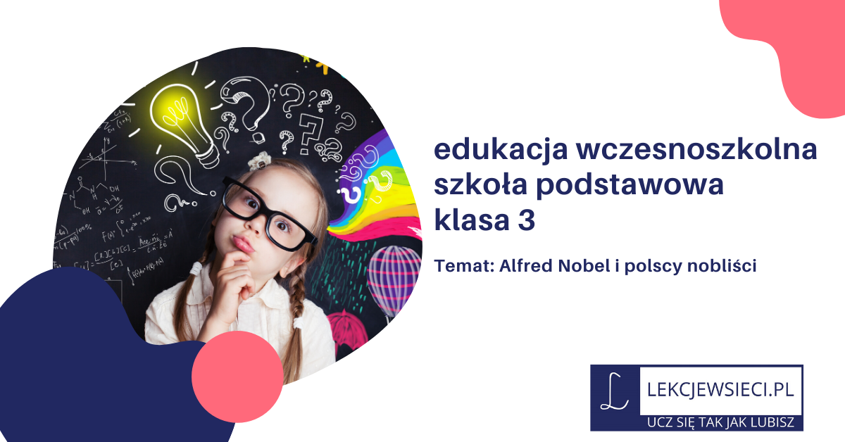 Alfred Nobel i polscy nobliści